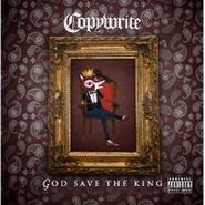 Copywrite, God Save The King (CD)
