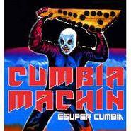 Cumbia Machin, Esuper Cumbia (CD)