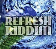 Various Artists, Refresh Riddim