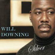 Will Downing, Silver (CD)