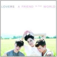 Lovers, A Friend In The World (CD)