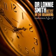 Dr. Lonnie Smith, In The Beginning Volumes 1 & 2 (CD)