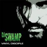 DJ Swamp, Vinyl Disciple (CD)