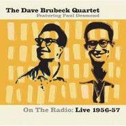 The Dave Brubeck Quartet, On The Radio: Live 1956-57 (CD)
