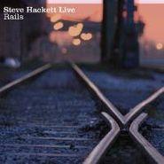 Steve Hackett, Live Rails (CD)