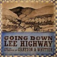 Grayson & Whitter, Going Down Lee Highway 1927-29 (CD)