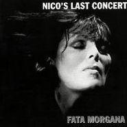 Nico, Fata Morgana: Nico's Last Concert (CD)