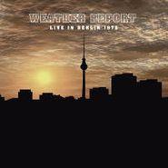 Weather Report, Live In Berlin 1975 (LP)