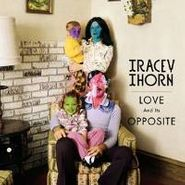 Tracey Thorn, Love & Its Opposite (LP)