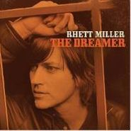 Rhett Miller, The Dreamer (CD)