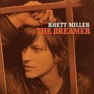 Rhett Miller, The Dreamer (LP)