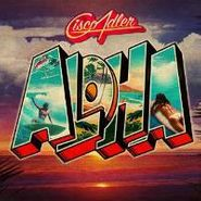 Cisco Adler, Aloha (CD)