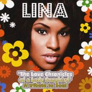 Lina, Love Chronicles Of A Lady Songbird: A Tribute To Soul (CD)