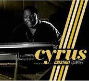 Cyrus Chestnut, Cyrus Chestnut Quartet (CD)