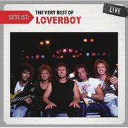 Loverboy, Setlist: The Very Best Of Love (CD)