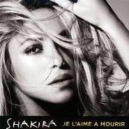 Shakira, Je L'aime A Mourir (CD)