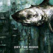 Dry the River, Shallow Bed (CD)