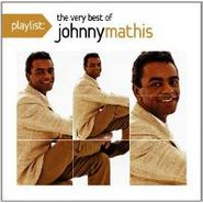 Johnny Mathis, Playlist: The Very Best Of Johnny Mathis (CD)
