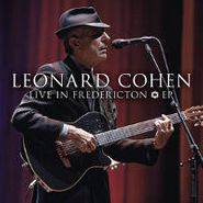 """Leonard Cohen, Live In Frederiction EP (12"""")"""