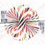 "Walk The Moon, Anna Sun [RECORD STORE DAY] (7"")"