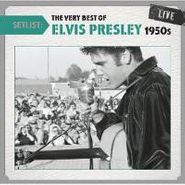 Elvis Presley, Setlist: The Very Best Of Elvis Presley Live - 1950s (CD)