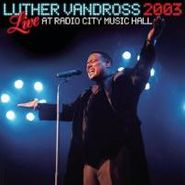 Luther Vandross, Live 2003 At Radio City Music (CD)