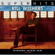 Bill Withers, Super Hits (CD)