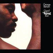 George Benson, Good King Bad (CD)