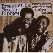 Muddy Waters, Breakin' It Up Breakin' It Down (CD)