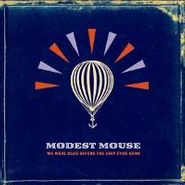 Modest Mouse, We Were Dead Before The Ship Even Sank (CD)