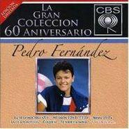 Pedro Fernández, 60 Aniversario Cbs (CD)