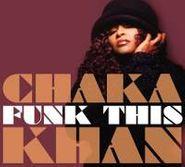 Chaka Khan, Funk This (CD)
