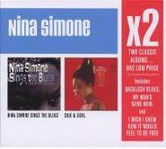Nina Simone, X2: Nina Simone Sings The Blues / Silk & Soul (CD)
