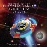 Electric Light Orchestra, Ticket To The Moon: The Very Best of Electric Light Orchestra Volume 2 (CD)
