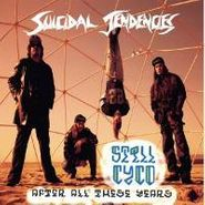 Suicidal Tendencies, Still Cyco After All These Years (CD)