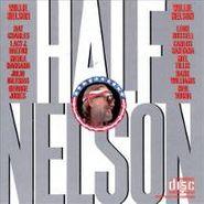 Willie Nelson, Half Nelson