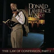 Donald Lawrence, Law Of Confession Part One (CD)