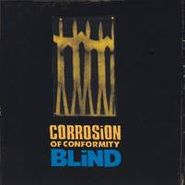 Corrosion Of Conformity, Blind (CD)