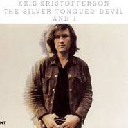 Kris Kristofferson, The Silver Tongued Devil and I (CD)