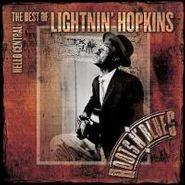 Lightnin' Hopkins, Hello Central: The Best Of Lightnin' Hopkins (CD)