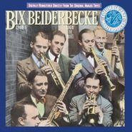 Bix Beiderbecke, Bix Beiderbecke, Vol. 1: Singin' the Blues (CD)