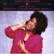 "Evelyn ""Champagne"" King, Love Come Down: The Best of Evelyn ""Champagne"" King (CD)"