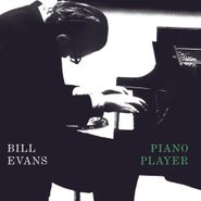 Bill Evans, Piano Player