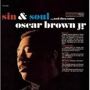 Oscar Brown, Jr., Sin & Soul... And Then Some (CD)