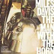 Miles Davis, The Man With The Horn (CD)