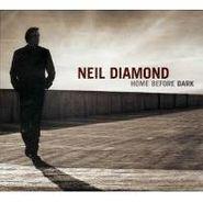 Neil Diamond, Home Before Dark [Deluxe Edition] (CD)