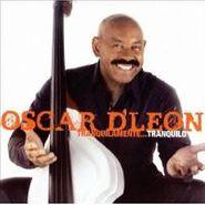Oscar D'León, Tranquilamente Tranquilo (CD)