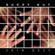 Buddy Guy, Skin Deep (CD)