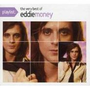 Eddie Money, Playlist: The Very Best Of Edd (CD)