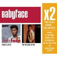 Babyface, X2 Tender Lover / For The Cool In You (CD)